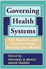 Governing Health Systems: For Nations and Communities Around the World (Hardcover)