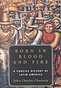 Born in Blood and Fire (Paperback)
