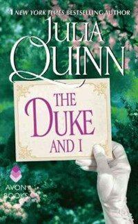 The Duke and I: Bridgerton (Mass Market Paperback)