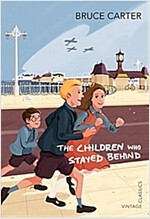 The Children Who Stayed Behind (Paperback)
