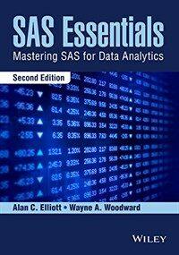 SAS essentials : mastering SAS for data analytics 2nd ed