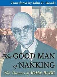 The Good Man of Nanking: The Diaries of John Rabe (MP3 CD)