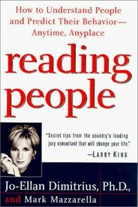 Reading people : how to understand people and predict their behavior-- anytime, anyplace 1st ed