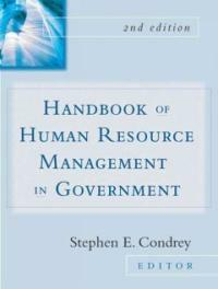 Handbook of human resource management in government 2nd ed