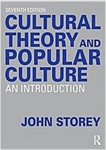 Cultural Theory and Popular Culture : An Introduction (Paperback, 7 Revised edition)