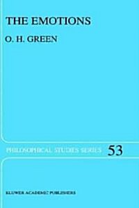 The Emotions: A Philosophical Theory (Hardcover, 1992)