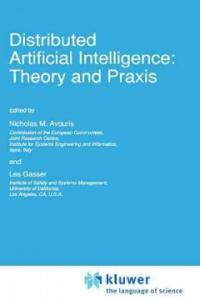Distributed artificial intelligence: theory and praxis