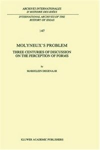 Molyneux's problem : three centuries of discussion on the perception of forms