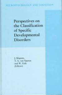 Perspectives on the classification of specific developmental disorders