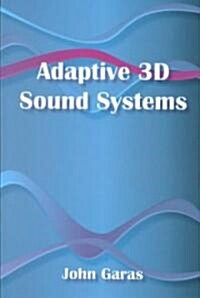 Adaptive 3D Sound Systems (Hardcover, 2000)