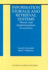 Information storage and retrieval systems : theory and implementation 2nd ed