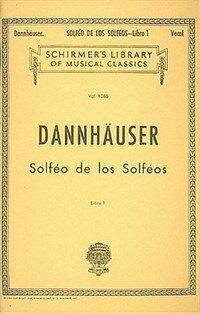 Solfeo de Los Solfeos - Book I: Voice Technique (Paperback)
