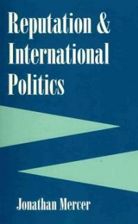 Reputation and International Politics (Paperback)