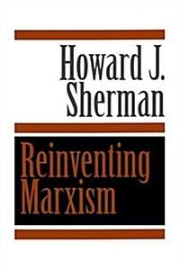Reinventing Marxism (Paperback)