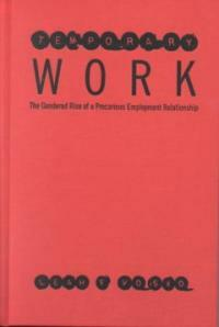 Temporary work : the gendered rise of a precarious employment relationship