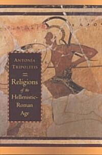 Religions of the Hellenistic-Roman Age (Paperback)