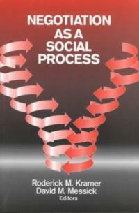 Negotiation as a social process