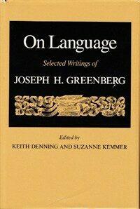 On language : selected writings of Joseph H. Greenberg