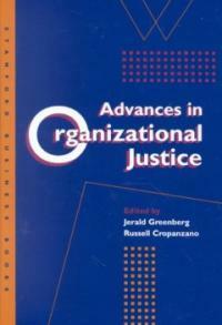 Advances in organizational justice