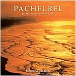 [중고] Pachelbel: In Harmony with the Sea