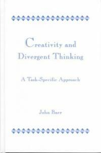 Creativity and divergent thinking : a task-specific approach