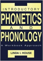 Introductory Phonetics and Phonology: A Workbook Approach (Paperback)