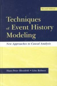 Techniques of event history modeling : new approaches to causal analysis 2nd ed