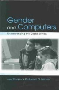 Gender and computers : understanding the digital divide