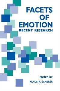 Facets of emotion : recent research