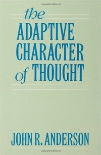 The adaptive character of thought