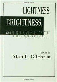 Lightness, brightness, and transparency