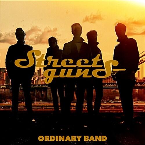 스트릿건즈(Street Guns) - 정규 1집 Ordinary Band