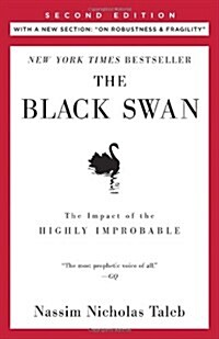 The Black Swan: Second Edition: The Impact of the Highly Improbable: With a New Section: On Robustness and Fragility (Paperback)