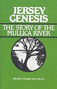 Jersey Genesis: The Story of the Mullica River (Paperback)