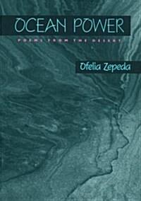 Ocean Power, Volume 32: Poems from the Desert (Paperback)