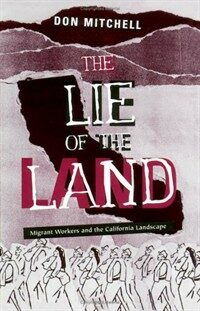The lie of the land : migrant workers and the California landscape