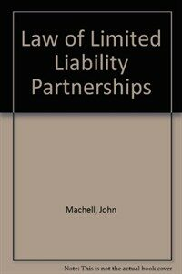 The law of limited liability partnerships / 2nd ed