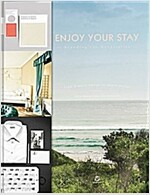 Enjoy Your Stay: Branding for Hospitality (Hardcover)