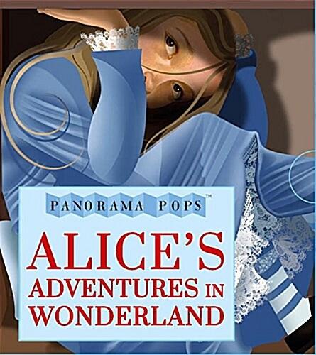 Alices Adventures in Wonderland: Panorama Pops (Hardcover)