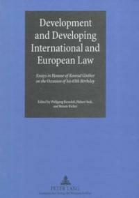 Development and developing international and European law : essays in honour of Konrad Ginther on the occasion of his 65th birthday