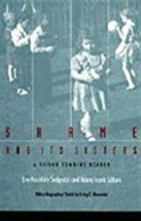 Shame and its sisters : a Silvan Tomkins reader