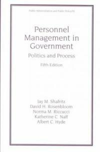Personnel management in government: politics and process 5th ed