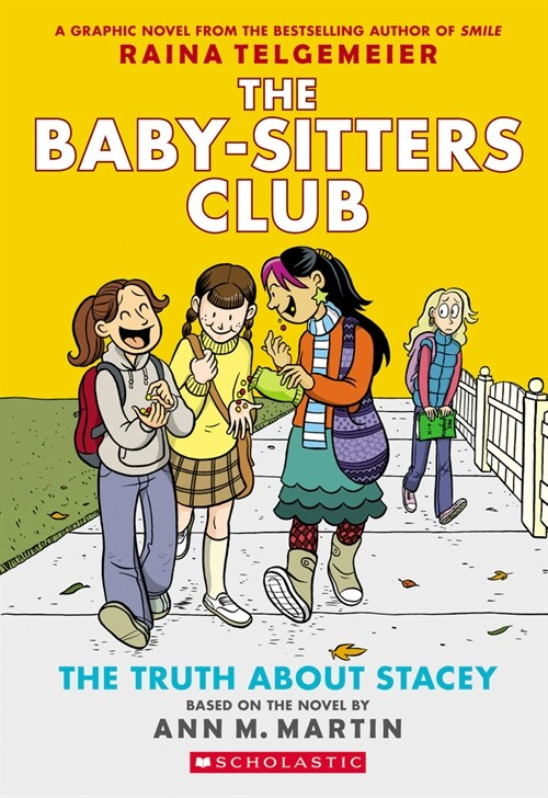 The Baby-Sitters Club Graphic Novel #2 : The Truth about Stacey (Paperback, Revised, Full-Color Edition)