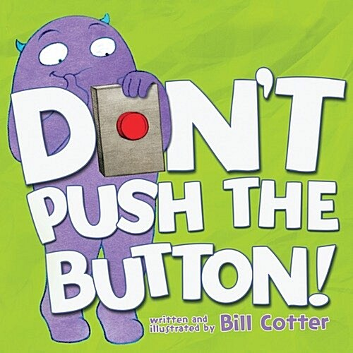 Dont Push the Button! (Board Books)