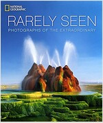 Rarely Seen: Photographs of the Extraordinary (Hardcover)