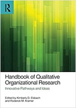 Handbook of Qualitative Organizational Research : Innovative Pathways and Methods (Paperback)