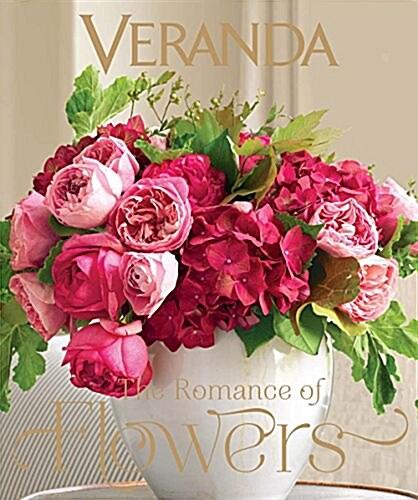 Veranda the Romance of Flowers (Hardcover)