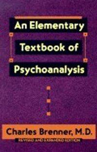 An elementary textbook of psychoanalysis Rev. ed