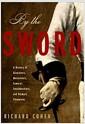 [중고] By the Sword: A History of Gladiators, Musketeers, Samurai, Swashbucklers, and Olympic Champions (Hardcover, 1st)