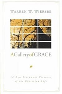 A Gallery of Grace (Paperback, 2nd)